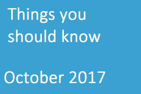 Things You Should Know – October 2017