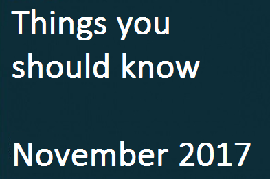 Things You Should Know – November 2017