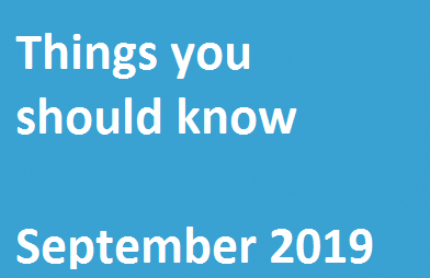 Things You Should Know – September 2019